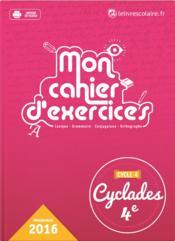 CYCLADES ; français ; mon cahier d'exercices ; 4ème (édition 2016) - Couverture - Format classique