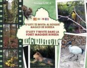 O'Loty t'invite dans la forêt magique Boreea ; O'Loty te invita al bosque magico de Boreea - Couverture - Format classique