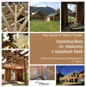 Construction de maisons à ossature bois ; manuel technique professionnel (5e édition) - Couverture - Format classique