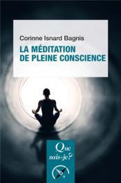 La méditation de pleine conscience (2e édition) - Couverture - Format classique