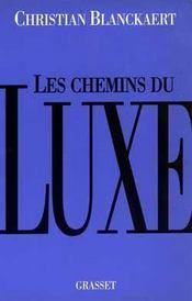Les chemins du luxe - Intérieur - Format classique