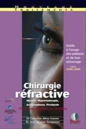 Chirurgie réfractive ; guide à l'usage des patients et de leur entourage - Couverture - Format classique