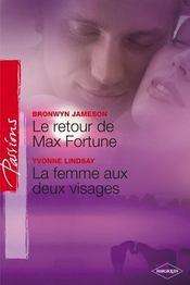 Le retour de Max Fortune ; la femme aux deux visages - Intérieur - Format classique