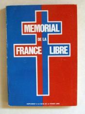 Mémorial des Membres de l'Association des Français Libres (Mémorial de la France Libre). Supplément à la revue de la France Libre. - Couverture - Format classique