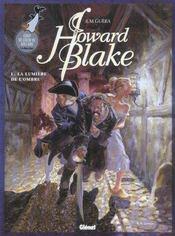 Howard Blake t.1 ; la lumière de l'ombre - Intérieur - Format classique