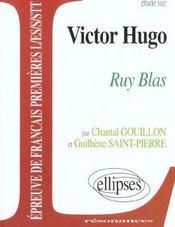 Étude sur Victor Hugo ; Rui Blas : épreuve de français ; Première L/ES/S/STT - Intérieur - Format classique