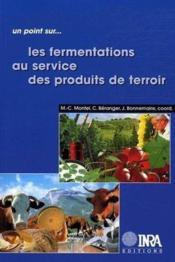 Les fermentations au service des produits de terroir - Couverture - Format classique