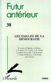 Futur Anterieur - Les Failes De La Democratie - Couverture - Format classique