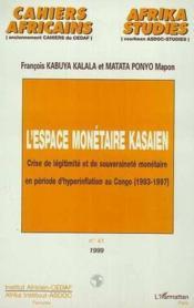 Crise De Legitimite Et De Souverainete Monetaire En Periode D'Hyperinflation Au Congo 1993-1997 - Couverture - Format classique