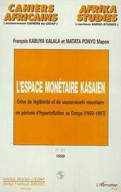 Crise De Legitimite Et De Souverainete Monetaire En Periode D'Hyperinflation Au Congo 1993-1997 - Intérieur - Format classique