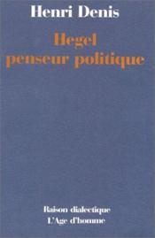 Hegel penseur politique - Couverture - Format classique