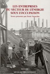 Les entreprises du secteur de l'énergie sous l'occupation - Couverture - Format classique