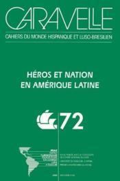 Héros et nation en Amérique latine - Couverture - Format classique