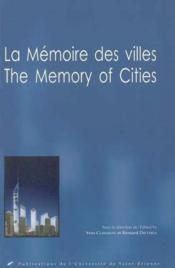La Memoire Des Villes - Couverture - Format classique