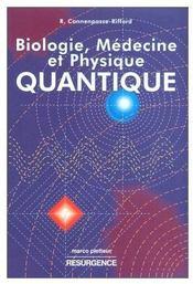 Biologie medecine et physique quantique - Couverture - Format classique