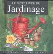 Petit Livre Du Jardinage - Couverture - Format classique