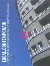 LOCAL.CONTEMPORAIN N.1 ; ce n'est pas une activité ordinaire que de s'intéresser à l'ordinaire - Intérieur - Format classique