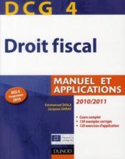 telecharger DCG 4 – droit fiscal – manuel et applications (edition 2010/2011) livre PDF/ePUB en ligne gratuit