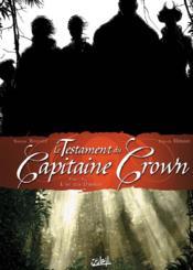 Le testament du capitaine Crown t.2 ; l'or des damnés - Couverture - Format classique