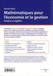 Mathématiques pour l'économie et la gestion ; analyse et algèbre ; licence 1 ; cours et exercices corrigés - 4ème de couverture - Format classique