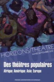 Horizons/théâtre t.1 ; des théâtres populaires - Couverture - Format classique