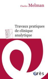 Travaux pratiques de clinique analytique - Couverture - Format classique