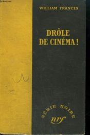 Drole De Cinema! ( Rough On Rats). Collection : Serie Noire Sans Jaquette N° 86 - Couverture - Format classique
