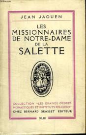 Les Missionnaires De Notre Dame De La Salette. Collection Les Grands Ordres Monastiques Et Instituts Religieux. - Couverture - Format classique