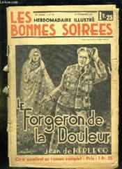 Les Bonnes Soirees N° 46 Du 14 Novembre 1937. Sommaire: Le Forgeron De La Douleur Par Jean De Kerlecq. - Couverture - Format classique