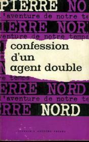 L'Aventure De Notre Temps N° 17 . Confession D'Un Agent Double. - Couverture - Format classique