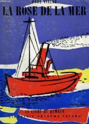 La Rose De La Mer. Le Livre De Demain N° 31. - Couverture - Format classique
