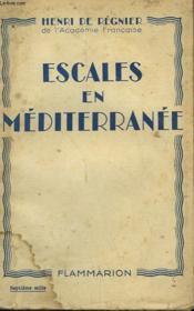 Escales En Mediterranee. - Couverture - Format classique