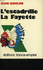 L'Escadrille La Fayette. - Couverture - Format classique