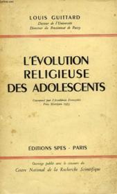 L'Evolution Religieuse Des Adolescents - Couverture - Format classique