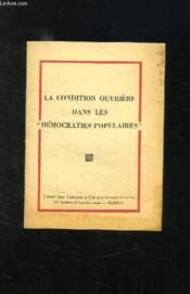 La Condition Ouvriere Dans Les Democraties Populaires. - Couverture - Format classique