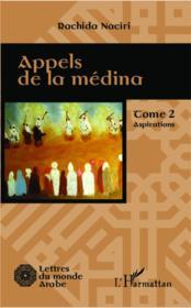 Appels de la médina t.2 ; aspirations - Couverture - Format classique