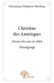 Christine des Amériques - Couverture - Format classique