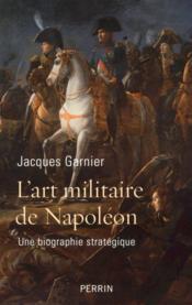 L'art militaire de Napoléon - Couverture - Format classique