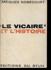 Vicaire Et L'Histoire (Le) - Couverture - Format classique