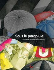 Sous le parapluie - Couverture - Format classique