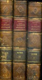 Clinique Medicale De L Hotel Dieu De Paris En 3 Tomes - Tome 1 - Tome 2 - Tome 3. Dixieme Edition. Accompagne Du Portrait De M. Le Professeur Trousseau - Couverture - Format classique