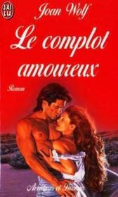 Complot amoureux (le) - Couverture - Format classique