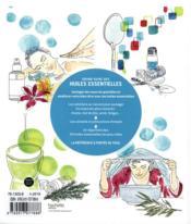 Grand guide des huiles essentielles ; acné, digestion, émotions, mémoire, sommeil... plus de 40 maux - 4ème de couverture - Format classique