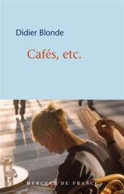 Cafés, etc. - Couverture - Format classique