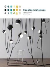 Design ; escales bretonnes - Couverture - Format classique