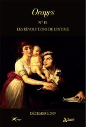 ORAGES N.18 ; les révolutions de l'intime (édition 2019) - Couverture - Format classique