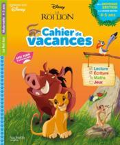 Le Roi Lion ; cahier de vacances ; de la moyenne section à la grande section - Couverture - Format classique