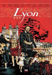 Histoires de Lyon t.1 - Couverture - Format classique