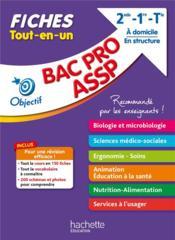 OBJECTIF BAC PRO ; ASSP ; 2de, 1re, terminale ; fiches tout-en-un - Couverture - Format classique