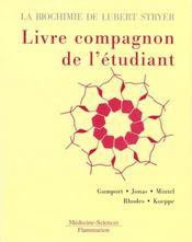 La biochimie de l'etudiant de lubert stryer, livre compagnon de l'etudiant - Intérieur - Format classique